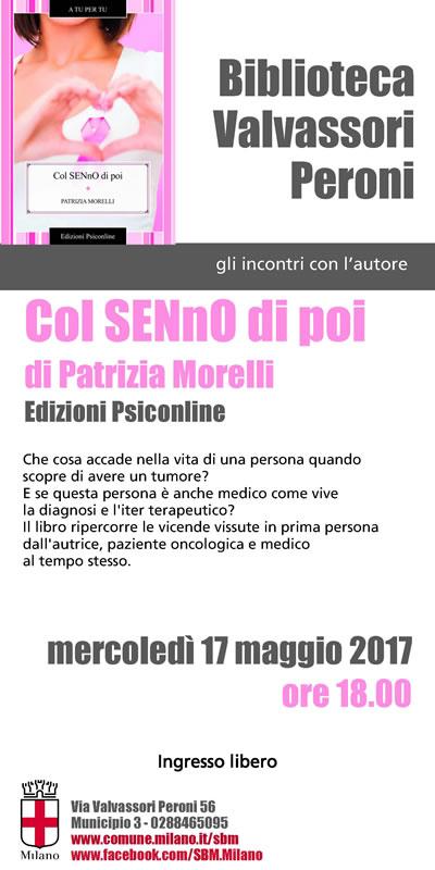 Patrizia Morelli presenta Col SENnO di poi presso la Biblioteca Valvassori - Milano