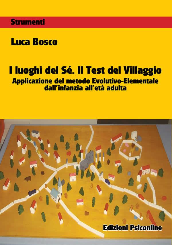 I luoghi del Sé. Il Test del Villaggio di Luca Bosco dal 6 dicembre in libreria