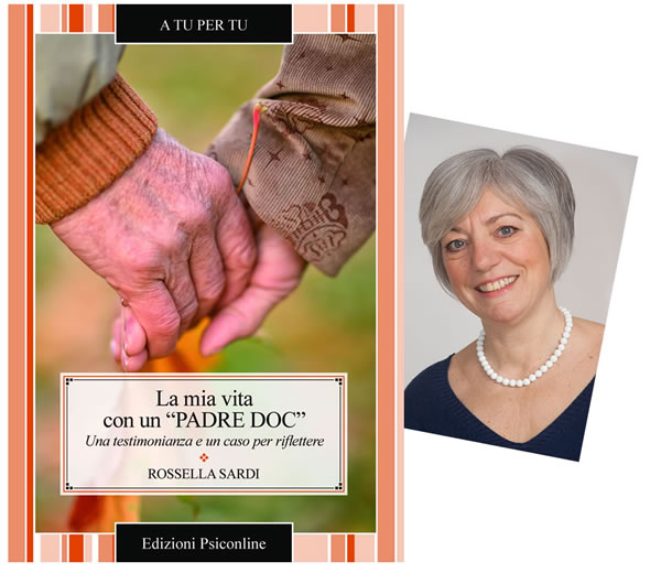 Intervista a Rossella Sardi autrice del volume La mia vita con un «PADRE DOC». Il racconto di chi ha vissuto da vicino il disturbo ossessivo compulsivo