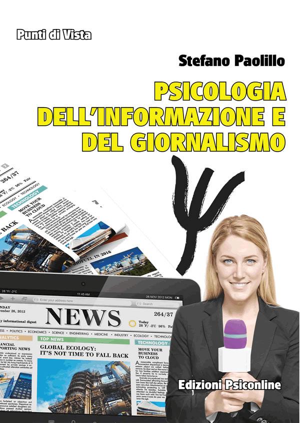 Stefano Paolillo presenta Psicologia dell'informazione e del giornalismo il 25 gennaio a Firenze