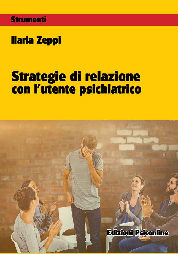 Strategie di relazione con l'utente psichiatrico: intervista a Ilaria Zeppi